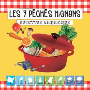Couverture du Livre-mémoire, un carnet de recettes « 7 Péchés Mignons »