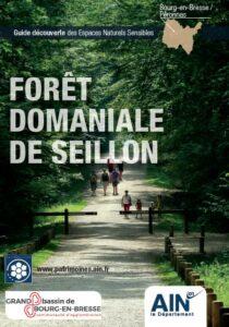 Couverture du Guide Découverte des Espaces Naturels Sensibles (ENS) Forêt Domaniale de Seillon