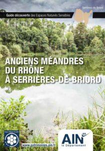 Couverture du Guide Découverte des Espaces Naturels Sensibles (ENS) des anciens méandres du Rhône à Serrières-de-Briord